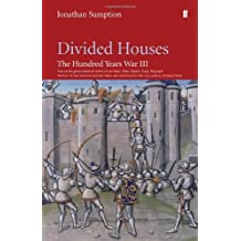 By Jonathan Sumption Hundred Years War Vol 3