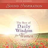 The Best of Daily Wisdom for Women - Devotional Audio
