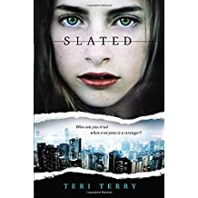 Slated by Teri Terry (2013-08-29)