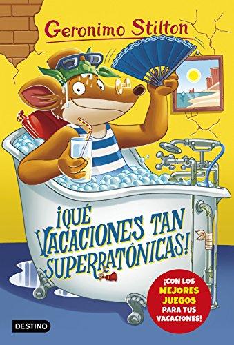 Qué vacaciones tan superratónicas!: Geronimo Stilton 24 eBook ...