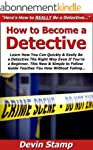 How to Become a Detective: Learn How...