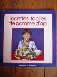 Recettes faciles de Pomme d'Api par Marie-France Aublet