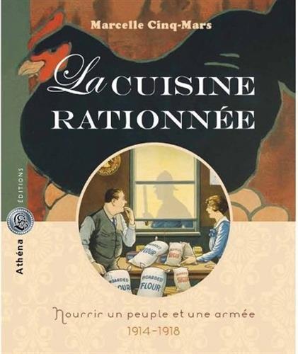 La cuisine rationnée par Marcelle Cinq-Mars