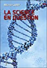 La science en question par Lamy