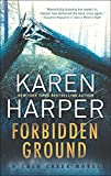 Front cover for the book Forbidden Ground (Cold Creek) by Karen Harper