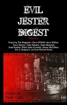 Evil Jester Digest, Volume 2 by [Newstein, Holly, Wallace, Amy, Zelazny, Trent, Palisano, John, Kelley, Jon Michael , Gunnells, Mark Allan, O'Neill, Gene, McCaffery, Simon, Waggoner, Tim]