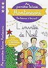 Mes premières lectures Montessori, L'invitée de Noël