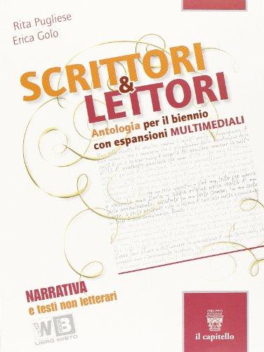 Scrittori & lettori. Vol. A-B. Con espansione online. Per le Scuole superiori