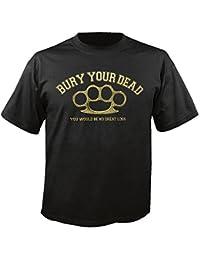 BURY YOUR DEAD - Brass Knuckles - T-Shirt