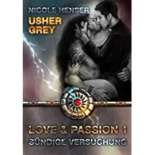 Usher Grey - Sündige Versuchung (Usher Grey - Love & Passion 1)