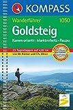 Goldsteig - Kammvariante: Marktredwitz - Passau: Wanderführer: Kammvariante: Marktredwitz - Passau - 23 Tagesetappen auf 420 km - Mit Top-Routenkarten (KOMPASS-Wanderführer, Band 1050) - Michael Körner, Christine Meier