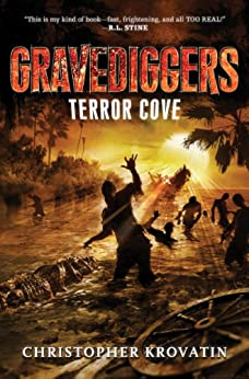 Gravediggers: Terror Cove by [Krovatin, Christopher]