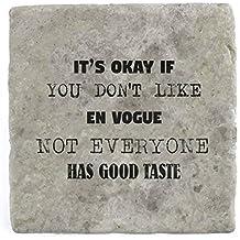 son OK SI vous n'aimez pas en vogue pas tout le monde A Bon goût–Marbre carrelage Boisson Dessous de Verre