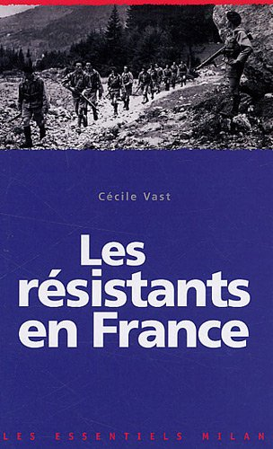 Les résistants en France