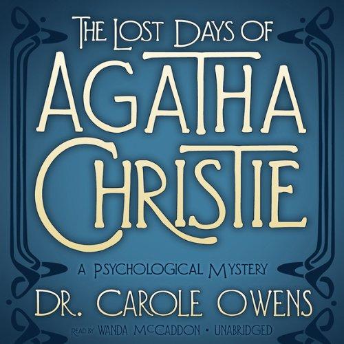 The Lost Days of Agatha Christie  Audiolibri