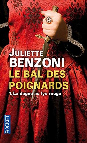 Le bal des poignards (1) par Juliette Benzoni