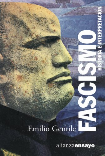 Fascismo: Historia e interpretación (Alianza Ensayo)