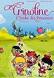 Crinoline, l'école des princesses T01: Oh les amoureux !