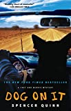 Dog on It (Chet and Bernie Mysteries (Paperback))