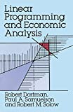 Linear Programming and Economic Analysis (Dover Books on Computer Science) by Robert Dorfman (1987-11-01)
