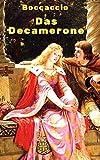 Das Decamerone: Vollständige deutsche Ausgabe aller 100 Erzählungen