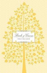 Bride & Groom Family Tree Album by Kerry Colburn (2009-09-30)
