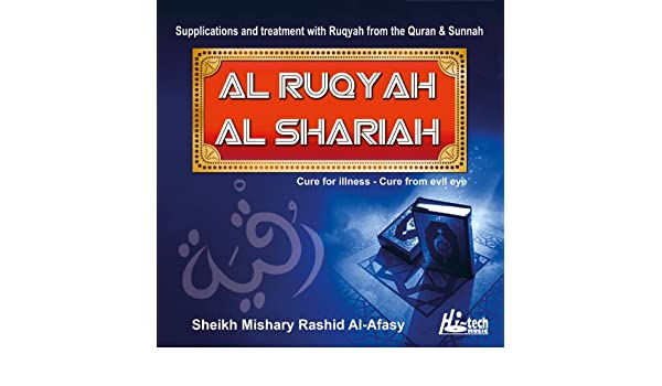 Al Ruqyah Al Shariah by Sheikh Mishary Rashid Al-Afasy on Amazon
