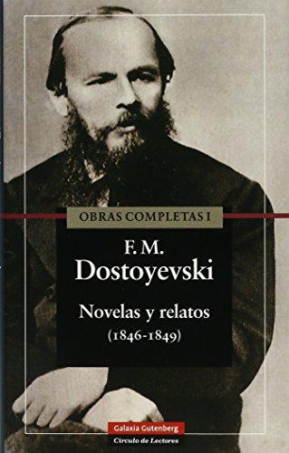 Novelas y relatos (1846-1849): Obras completas I