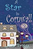 A Star in Cornwall (A Wedding in Cornwall Book 8)