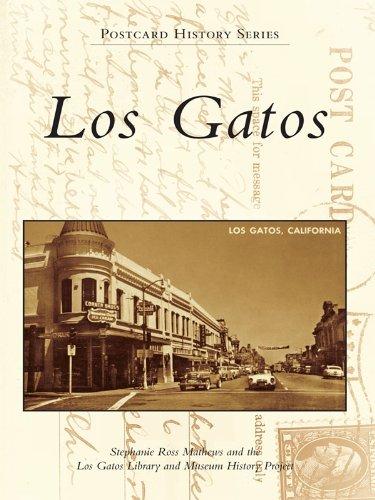 Los Gatos (Postcard History) (English Edition) de [Mathews, Stephanie Ross