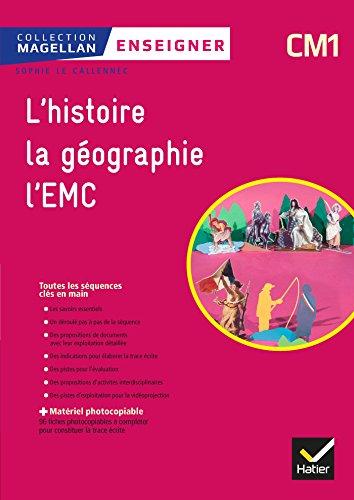 Magellan Enseigner Histoire-Géographie EMC CM1 Éd 2018 - Guide pédagogique et matériel photocopiable