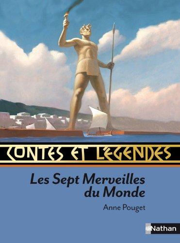 Contes et Légendes : Les Sept Merveilles du monde