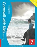 Cornwall with Kids: (Including the Isles of Scilly) (Footprint with Kids)