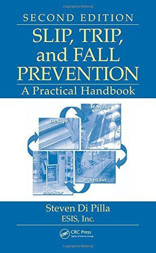 Slip, Trip, and Fall Prevention: A Practical Handbook, Second Edition by Steven Di Pilla (2009-07-28)