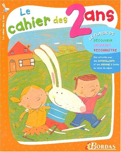CAHIER DES 2 ANS NP2006 (Ancienne Edition)