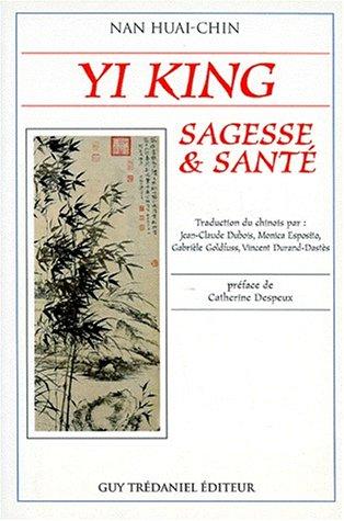 Yi King : Sagesse et Sant