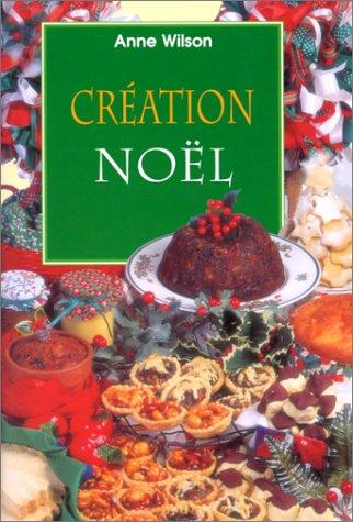 Création Noël par Anne Wilson