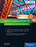 Materials Management with SAP ERP: Functionality and Technical Configuration (SAP PRESS: englisch)