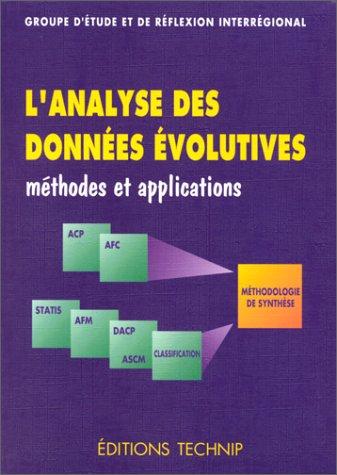L'ANALYSE DES DONNEES EVOLUTIVES. : Méthodes et applications