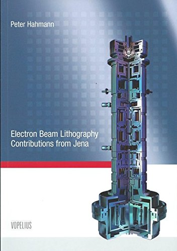 Electron Beam Lithography Contributions from Jena (Electron Beam)