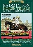 Badminton Horse Trials: A Celebration