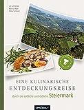 Eine kulinarische Entdeckungsreise durch die südliche und östliche Steiermark - Lily Grynstock