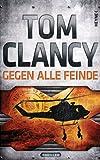 Buchinformationen und Rezensionen zu Gegen alle Feinde (MAX MOORE 1) von Tom Clancy