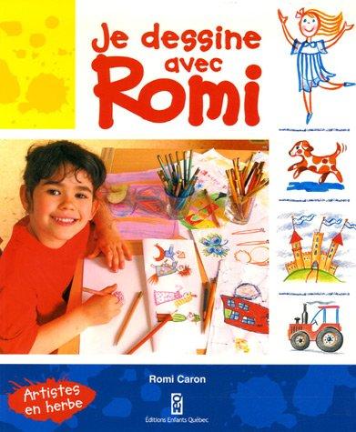 Je dessine avec Romi par Romi Caron