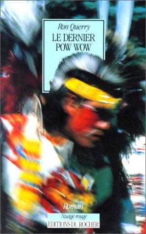 Le dernier pow wow par Ron Querry
