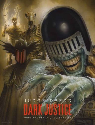 Judge Dredd: Dark Justice por John Wagner, Greg Staples