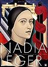 Nadia Léger - L'histoire extraordinaire d'une femme de l'ombre par du Chatenet