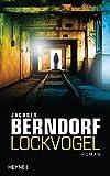 Lockvogel: Roman bei Amazon kaufen