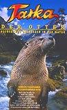 Tarka der Otter [VHS]