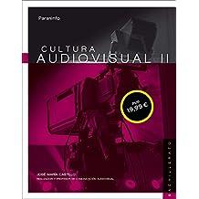 Cultura audiovisual II. 2º Bachillerato LOMCE